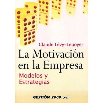 La Motivación En La Empresa - [Livre en VO]
