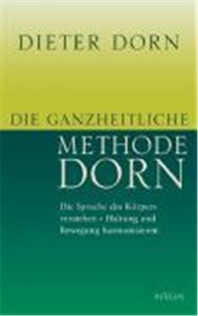 Die ganzheitliche Methode Dorn