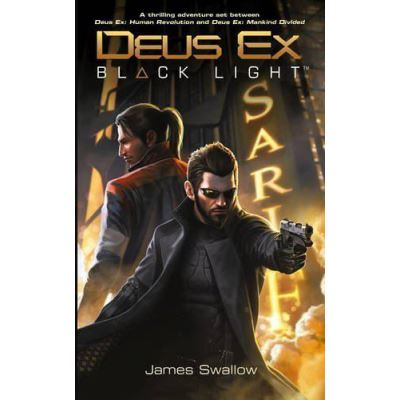 Deus Ex: Black Light (Deus Ex: Mankind Divided prequel) - [Version Originale]