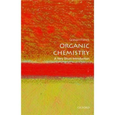 Organic Chemistry A Very Short Introduct