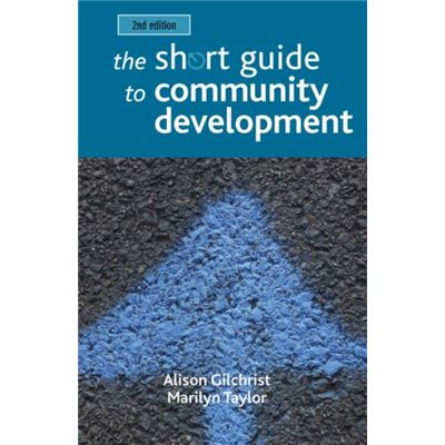 The Short Guide To Community Development (Short Guides) (Paperback)
