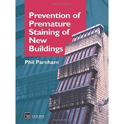 Prevention of Premature Staining of New Buildings