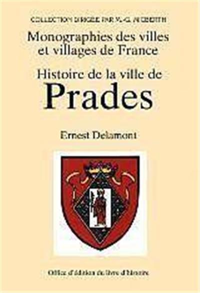 Histoire de la ville de Prades en Conflent