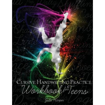 Cursive Handwriting Practice Workbook for Teens - [Version Originale]