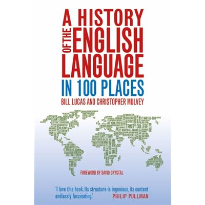 A History Of The English Language In 100 Places (Hardcover)