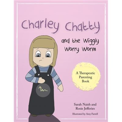 Charley Chatty & The Wiggly Worry Worm