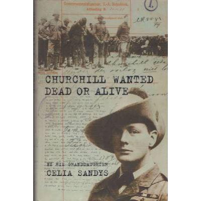 Churchill Wanted Dead or Alive - [Version Originale]