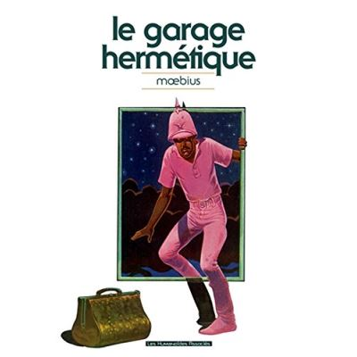 Le garage hermétique Moebius édition 2011