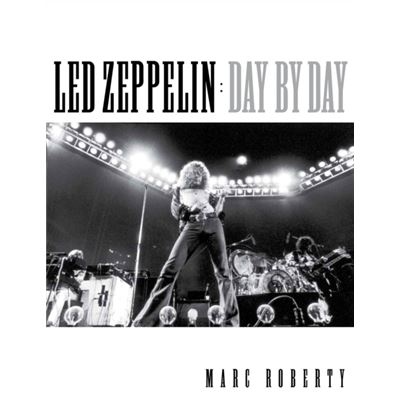 Led Zeppelin Day By Day