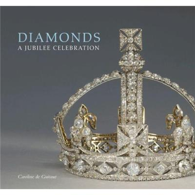 Diamonds: A Jubilee Celebration /Anglais