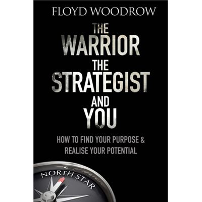 Warrior The Strategist And You