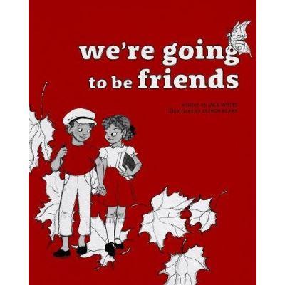 We're Going to be Friends - [Livre en VO]