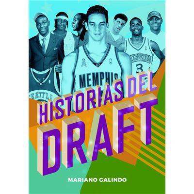 Historias Del Draft - [Livre en VO]