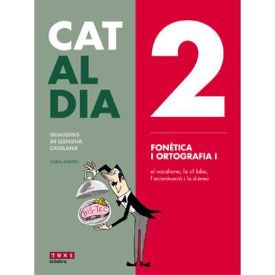 2 Fonètica I Ortografia I. Cat Al Dia 2019 - [Livre en VO]