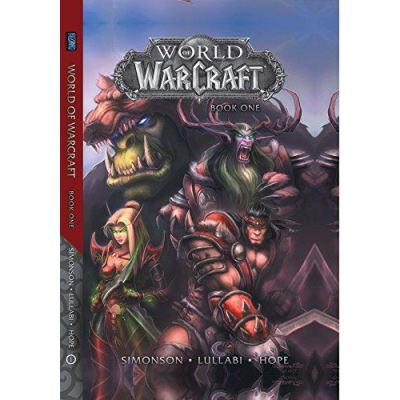 World of Warcraft: Book One (Warcraft: Blizzard Legends) - [Version Originale]
