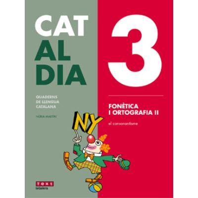 3 Fonètica I Ortografia Ii. Cat Al Dia 2019 - [Livre en VO]
