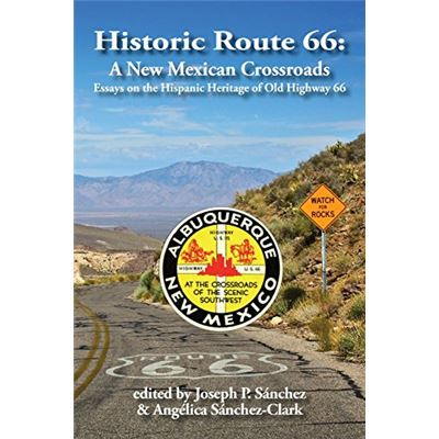Historic Route 66: A New Mexican Crossroads