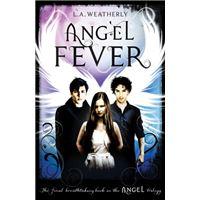 Angel fever
