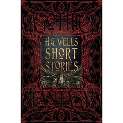 H.G. Wells Short Stories (Gothic Fantasy) - [Livre en VO]
