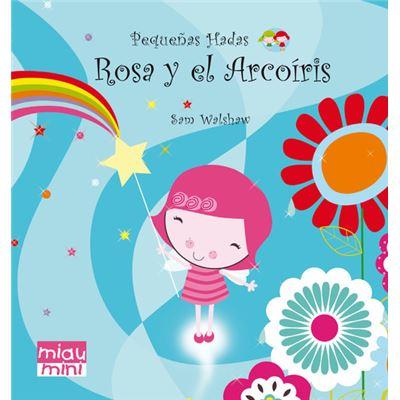 Rosa Y El Arcoiris (Mini) - [Livre en VO]