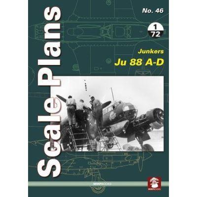Scale Plans 46: Junkers Ju 88 A-D 2018 - [Livre en VO]