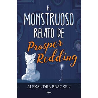 El monstruoso relato de prosper red
