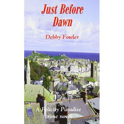 Just Before Dawn (Felicity Paradise Crime Novel) - [Livre en VO]