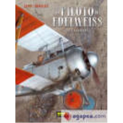 El Piloto Del Edelweiss 1 - Valentine - Hugault, Yann