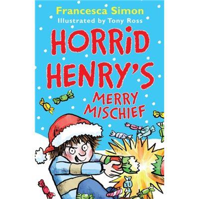 Horrid Henrys Merry Mischief