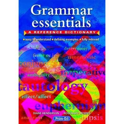 Grammar Essentials: A Reference Dictionary