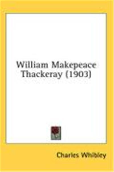William Makepeace Thackeray (1903)