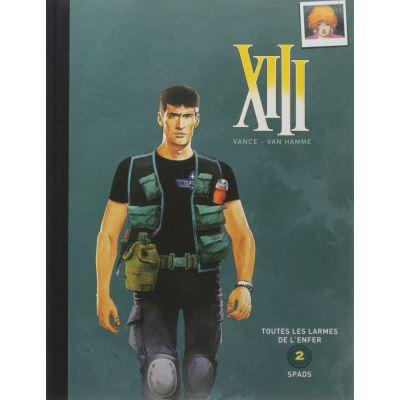Intégrale Collector XIII - Série Limitée - Double album - Volume 2 : Toutes les larmes de l'enfer / Spads