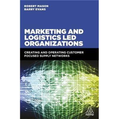 Marketing & Logistics Led Organizations