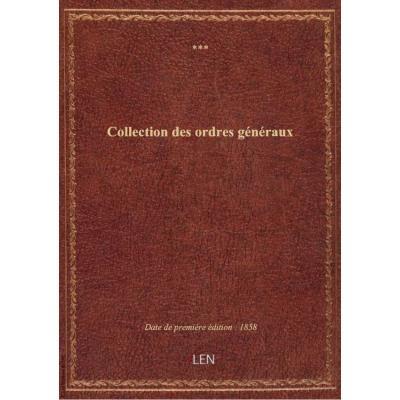 Collection des ordres généraux (2e édition) / Compagnie du chemin de fer de Paris à Orléans. Service