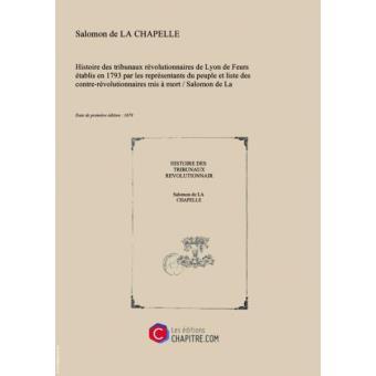 Tribunaux Histoire Révolutionnaires Feurs De Lyon Établis En Des rBw5RqxvnB