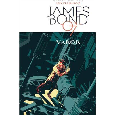 James Bond Volume 1: Vargr (James Bond 007) (Hardcover)