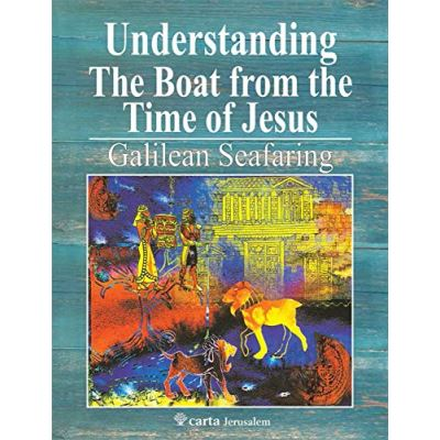 Understanding the Boat from the Time of Jesus - [Livre en VO]