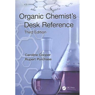 Organic Chemists Desk Reference Third Ed