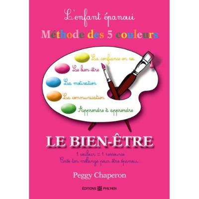La méthode des 5 couleurs Peggy Chaperon