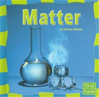 Matter, Our Physical World