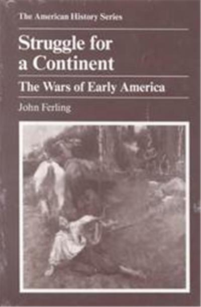 Struggle for a Continent, American History Series