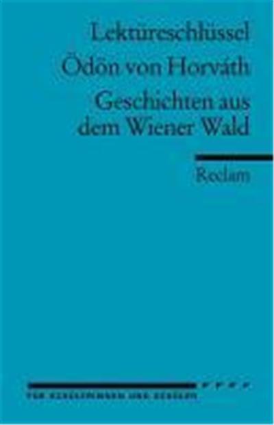 Lektüreschlüssel Ödön von Horváth: Geschichten aus dem Wiener Wald