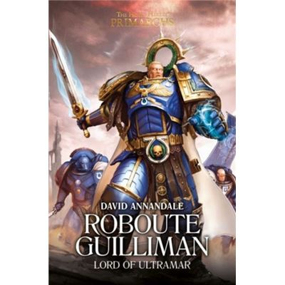 Roboute Guilliman Lord Of Ultramar