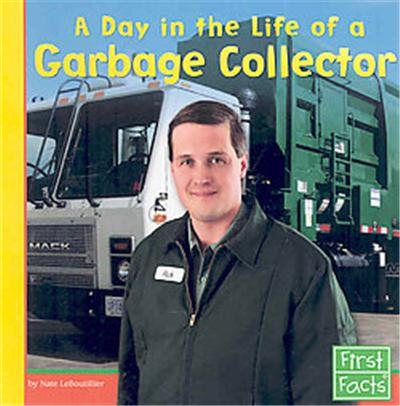 A Day in the Life of a Garbage Collector, Community Helpers at Work