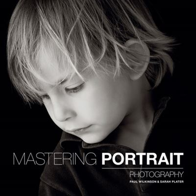 Mastering Portrait Photography (Paperback)