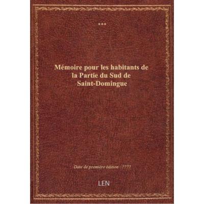 Mémoire pour les habitants de la Partie du Sud de Saint-Domingue
