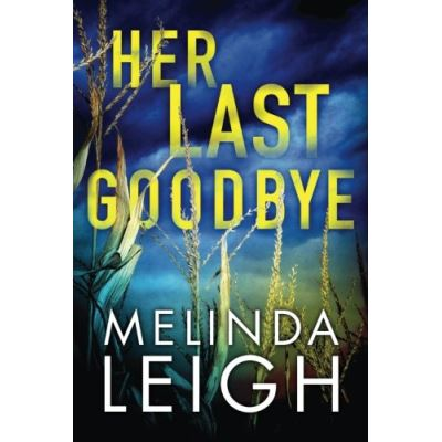 Her Last Goodbye (Morgan Dane) - [Livre en VO]
