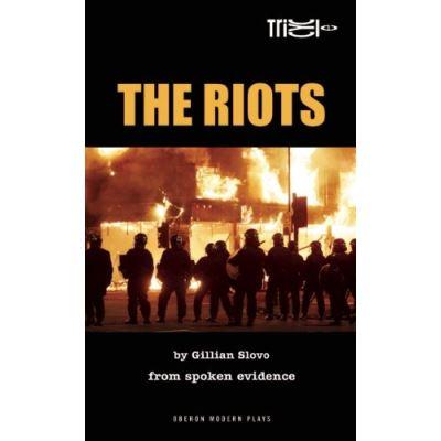 The Riots Gillian Slovo