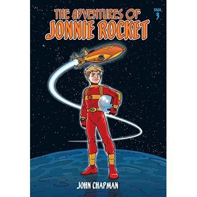 The Adventures of Jonnie Rocket: Saga 3 - The Sea of Sargoss - [Livre en VO]