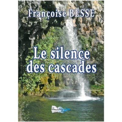 Le Silence Des Cascades